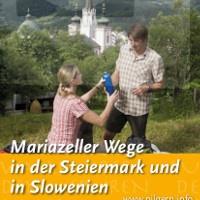 Mariazeller Wege in der Steiermark und in Slowenien